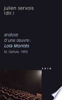 Lola Montes (M. Ophuls, 1955) Analyse D'Une Oeuvre