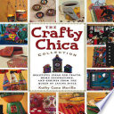 Crafty Chica Collection Colorful Crazy And Cool Projects Drawn From