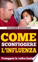 Come Sconfiggere L influenza
