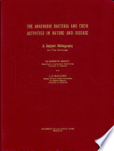 The anaerobic bacteria   their activities in nature and disease  2 2  The subject listings for 1970 75