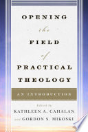 Opening the Field of Practical Theology