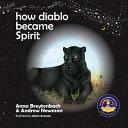 How Diablo Became Spirit Book PDF
