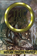 The Ring  The Legend of the Niebelungenlied  The Volsungr Saga and the Saga of Ragnar Lodbrokr