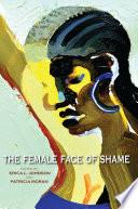 The Female Face of Shame