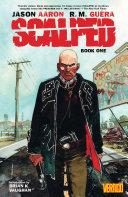 Scalped Book One : artist r.m. guŽra (batman eternal, django unchained) take...