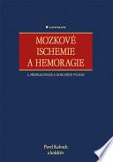 Mozkové ischemie a hemoragie - 3., přepracované a doplněné vydání