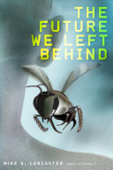 The Future We Left Behind : when peter and alpha discover that stories...