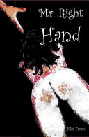 Mr  Right Hand  an MF Spanking Novel