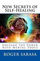 New Secrets Of Self Healing