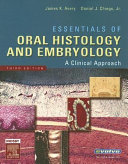 Essentials of Oral Histology and Embryology