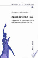 Redefining The Real : itself in the texts of french...