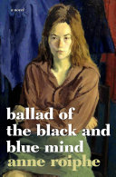Ebook Ballad of the Black and Blue Mind Epub Anne Roiphe Apps Read Mobile