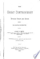 The Great Controversy Between Christ and Satan During the Christian Dispensation