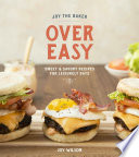 Joy the Baker Over Easy Book PDF