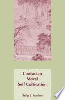 Confucian Moral Self Cultivation