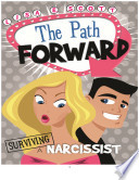 Surviving A Narcissist   The Path Forward