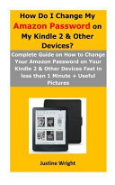 How Do I Change My Amazon Password on My Kindle 2 and Other Devices