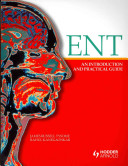 ENT  An Introduction and Practical Guide