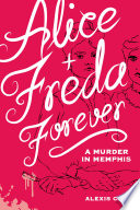 Alice and Freda Forever