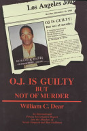 O J  Is Guilty But Not of Murder