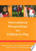 International Perspectives On Children S Play