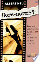 Hors norme ?