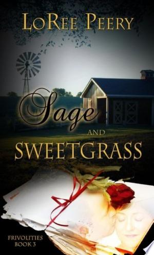 Sage and Sweetgrass - ISBN:9781611160987