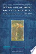 The Decline of Infant and Child Mortality