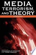 Media  Terrorism  and Theory