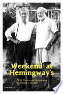 weekend at hemingway s