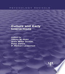 Culture and Early Interactions  Psychology Revivals