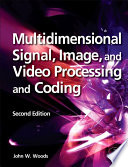Multidimensional Signal  Image  and Video Processing and Coding