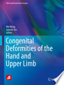 Congenital Deformities of the Hand and Upper Limb