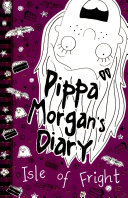 Pippa Morgan s Diary  Isle of Fright
