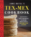 Jane Butel s Tex Mex Cookbook