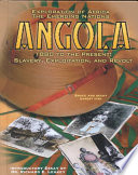 Angola, 1880 To The Present : culture of angola and its inhabitants....