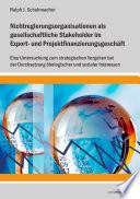Nichtregierungsorganisationen als gesellschaftliche Stakeholder im Export- und Projektfinanzierungsgeschäft. Eine Untersuchung zum strategischen Vorgehen bei der Durchsetzung ökologischer und sozialer Interessen