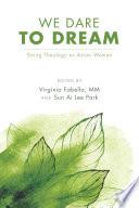 We Dare To Dream