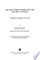 The New World Order and the Security Council