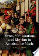 Tactus   Mensuration and Rhythm in Renaissance Music