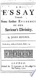 An essay towards some farther evidence of our Saviour s divinity