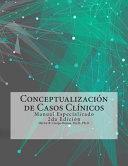 Conceptualizaci N De Casos Cl Nicos