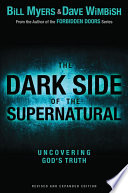 The Dark Side of the Supernatural  Revised and Expanded Edition