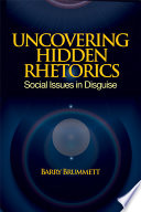 Uncovering Hidden Rhetorics
