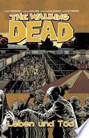 The Walking Dead 24  Leben und Tod