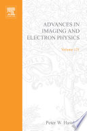 Advances In Imaging And Electron Physics : in electronics and electron physics and advances in...
