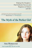 The Myth Of The Perfect Girl : and their parents. in today's achievement...