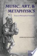 Music  Art  and Metaphysics