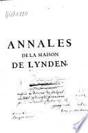 Annales g  n  alogiques de la maison de Lynden  divis  es en XV livres