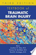 Textbook Of Traumatic Brain Injury Third Edition
